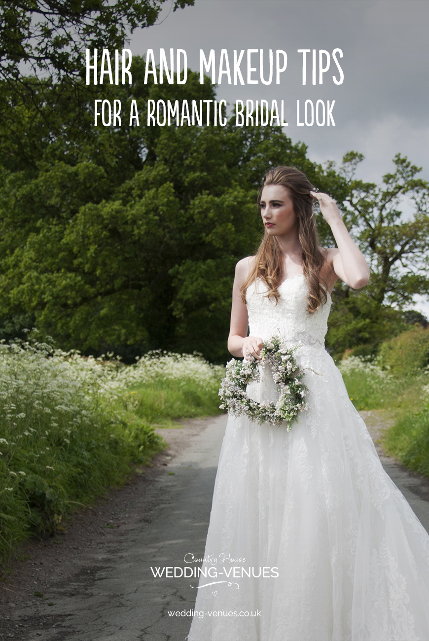 Wedding Hair and Makeup Tips For A Romantic Bridal Look | CHWV