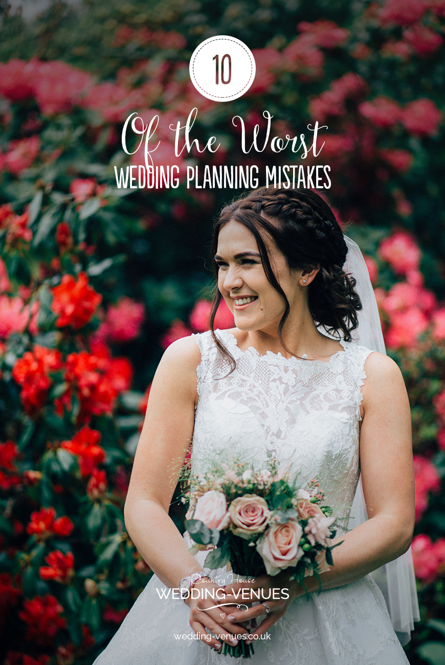 10 Of The Worst Wedding Planning Mistakes | CHWV