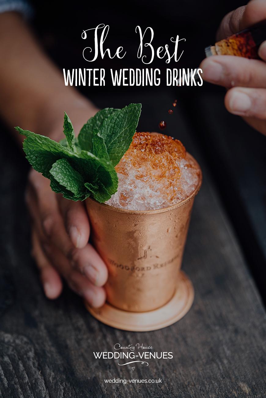 The Best Winter Wedding Drinks   CHWV